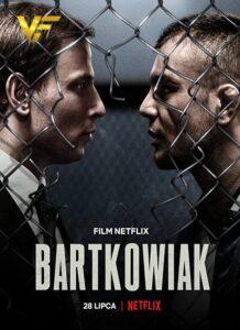 دانلود فیلم بارتکوویاک Bartkowiak 2021 دوبله فارسی