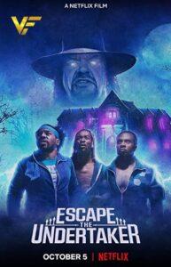 دانلود فیلم فرار از آندرتیکر Escape the Undertaker 2021