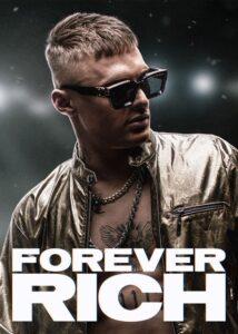 دانلود فیلم برای همیشه ثروتمند Forever Rich 2021