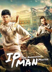 دانلود فیلم چینی استاد ایپ: بیداری IP Man: The Awakening Master 2021