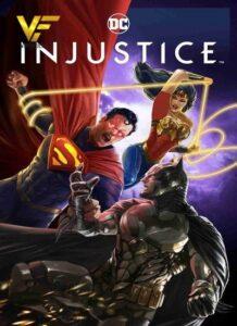 دانلود انیمیشن بی عدالتی 2021 Injustice
