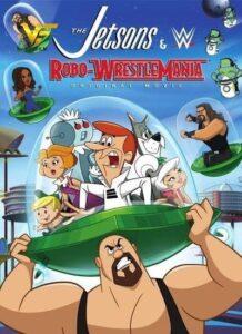 دانلود انیمیشن The Jetsons and WWE: Robo-WrestleMania 2017 دوبله فارسی