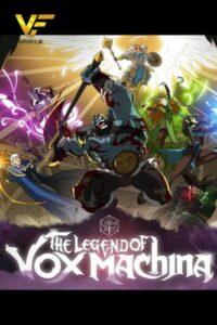 دانلود انیمیشن سریالی 2022 The Legend of Vox Machina