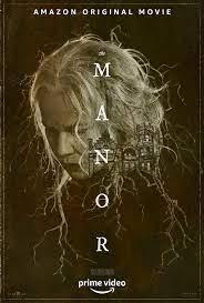 دانلود فیلم مانور The Manor 2021