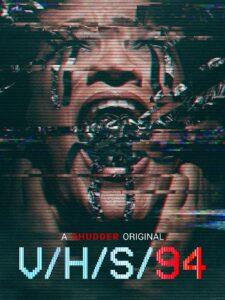 دانلود فیلم وی اچ اس 94 V/H/S/94 2021
