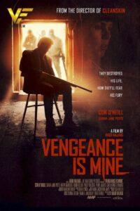 دانلود فیلم انتقام مال من است Vengeance Is Mine 2021